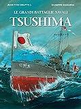 Tsushima. Le grandi battaglie navali