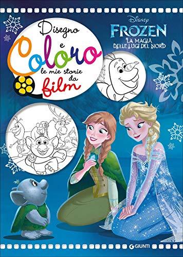 Frozen. La magia delle luci del Nord. Disegno e coloro le mie storie da film: 1