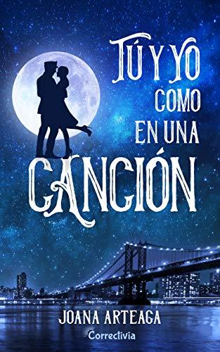 Tú y yo como en una canción (Saga Layton 1) de Joana Arteaga