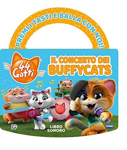 Il concerto dei Buffycats. 44 gatti. Libro sonoro