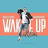 SignorHunt - Wake Up Edition