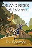 Island Rides: Bali, Indonesia