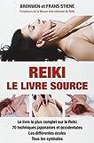 Reiki : Le Livre-Source - les...