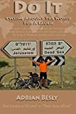 Do it. Cycling Around the World for a Laugh