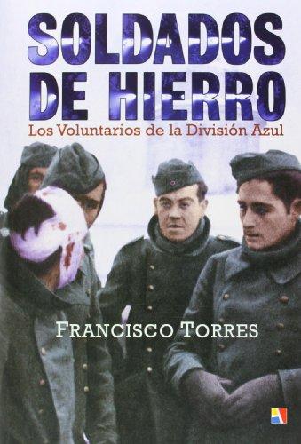 Soldados De Hierro (Historia De España)