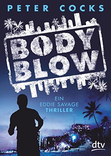 Body Blow: Ein Eddie Savage Thriller