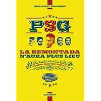 PSG la remontada n'aura plus lieu – De Doha à Paris, dans les affaires internes du PSG