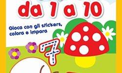 @ I numeri da 1 a 10. Gioca con gli stickers, colora e impara. Con adesivi Epub Gratis