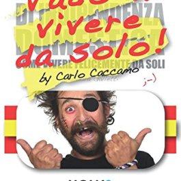 VADO A VIVERE DA SOLO!