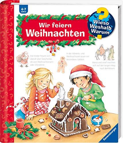 Wir feiern Weihnachten (Wieso? Weshalb? Warum?, Band 34)