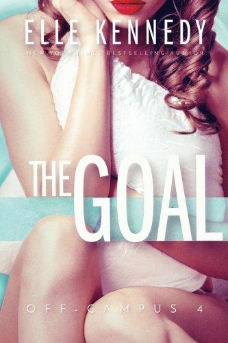 The Goal: Volume 4 (Off-Campus)