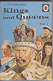 Kings and Queens Book 2 - Series 561 - a Ladybird History Book