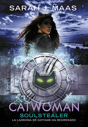Catwoman: Soulstealer (Spanish Edition) (DC Icons)