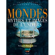 Mondes : Mythes et images de l'univers