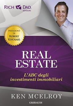Real Estate: L'ABC degli investimenti immobiliari di [McElroy, Ken]
