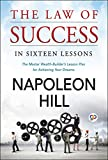 The Law of Success: In Sixteen Lessons (General Press)