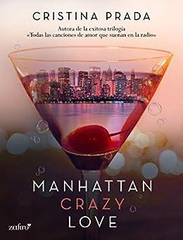 Manhattan crazy love (Manhattan Love) de [Prada, Cristina]