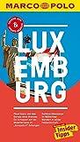 MARCO POLO Reiseführer Luxemburg: Reisen mit Insider-Tipps. Inklusive kostenloser Touren-App & Update-Service