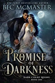 Promise of Darkness (Dark Court Rising Book 1) by [McMaster, Bec]