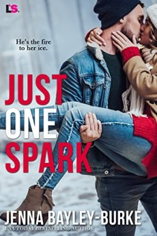 Just One Spark by [Bayley-Burke, Jenna]