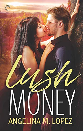 Lush Money (Filthy Rich) by [Lopez, Angelina M.]