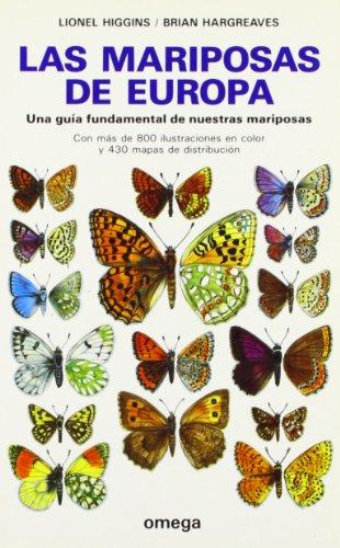 LAS MARIPOSAS DE EUROPA (GUIAS DEL NATURALISTA-INSECTOS Y ARACNIDOS)