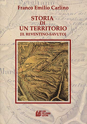 Storia di un territorio (Il Reventino-Savuto)