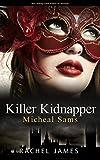 Killer Kidnapper: Michael Sams