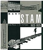 Mart Stam: Eine Reise in die Schweiz 1923-1925