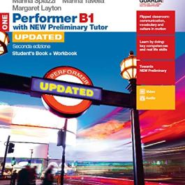 Performer B1. Updated with new preliminary tutor. Student's book-Workbook. Per le Scuole super