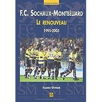 FC Sochaux-Montbeliard - Le renouveau (1995-2003)