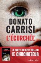 L'Ecorchée - Le chuchoteur 2 (Suspense Crime) par [Carrisi, Donato]