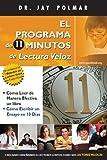 El Programma de 11 Minutos de Lectura Veloz + Cómo Lograr Más En Menos Tiempo