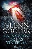 La invasión de las Tinieblas (Trilogía Condenados 3) (Novela de intriga)