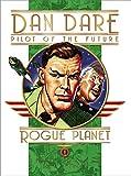 Classic Dan Dare: Rogue Planet