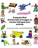 Français-Thaï Dictionnaire d'images en couleur bilingue pour enfants