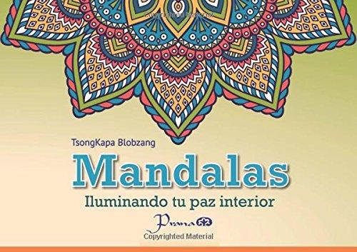 Mandalas: Iluminando tu paz interior