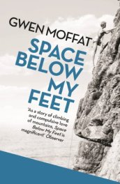 Space Below My Feet by [Moffat, Gwen]
