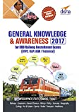 General Knowledge & Awareness 2017 for RRB Railway Recruitment Exams (NTPC/ALP/ASM/Technical) (Old Edition)