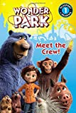 Wonder Park: Meet the Crew!