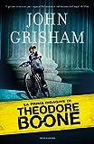 Theodore Boone - 1. La prima indagine di Theodore Boone (Le indagini di Theodore Boone)