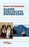 Kleine Geschichte Norwegens