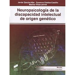 Neuropsicología de la discapacidad intelectual de origen genético (Biblioteca de Neuropsicología)