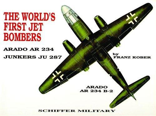 The World's First Jet Bomber:: Arado AR 234 by Franz Kober (1997-01-15)
