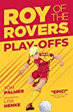 Roy of the Rovers: Playoffs (Fiction 3) (Roy of the Rovers Fiction 3)