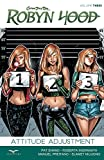 Robyn Hood Volume 3: Attitude Adjustment