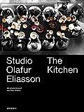 Studio Olafur Eliasson: The Kitchen (deutsche Ausgabe)