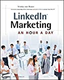LinkedIn Marketing: An Hour a Day by Viveka von Rosen (2012-09-25)