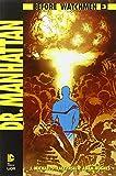 Dr. Manhattan. Before Watchmen: Dr. Manhattan: 3