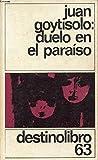 Duelo en el paraíso. [Tapa blanda] by GOYTISOLO, Juan.-
